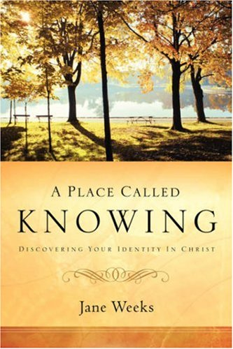 9781594679940: A Place Called Knowing