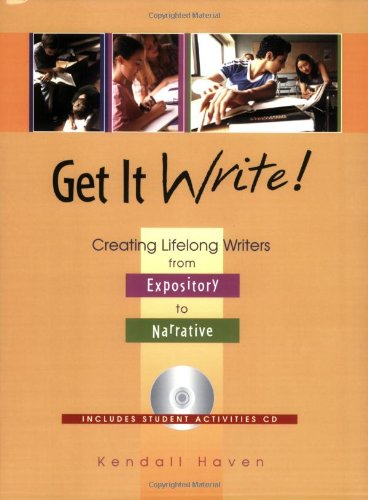 9781594690013: Get It Write!: Creating Lifelong Writers from Expository to Narrative