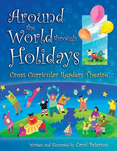 9781594690136: Around The World Through Holidays: Cross Curricular Readers Theatre