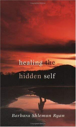 9781594710339: Healing the Hidden Self