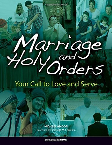 9781594710414: Marriage And Holy Orders: Your Call to Love And Serve