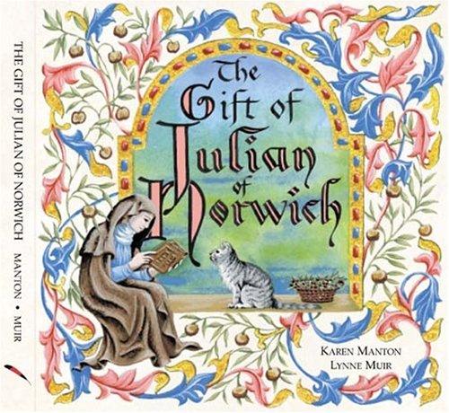 9781594710506: The Gift of Julian of Norwich