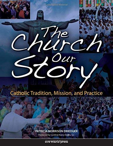 9781594710575: The Church, Our Story