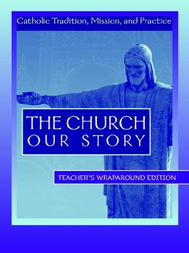 9781594710582: The Church - Our Story - Teachers Manual