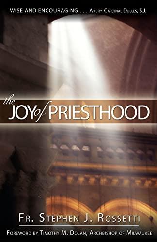 9781594710667: The Joy of Priesthood