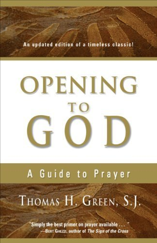 9781594710711: Opening to God: A Guide to Prayer
