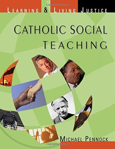 9781594711022: Catholic Social Teaching: Learning & Living Justice
