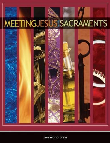 9781594711442: Meeting Jesus in the Sacraments