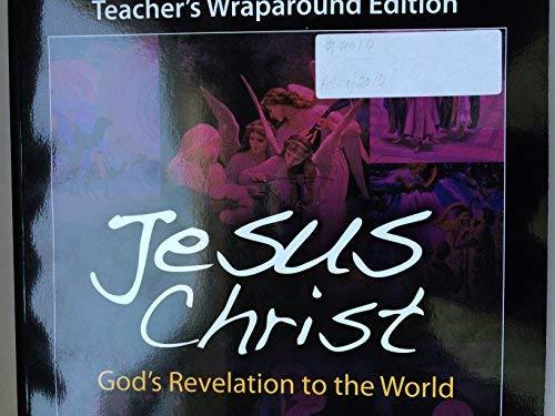 9781594711855: Jesus Christ: God's Revelation to the World: Teacher Manual