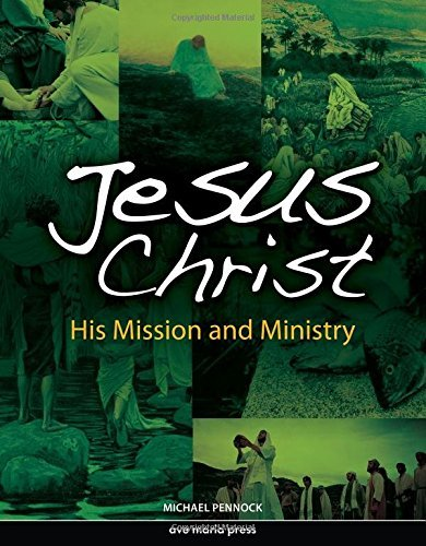 9781594711862: Jesus Christ: His Mission and Ministry