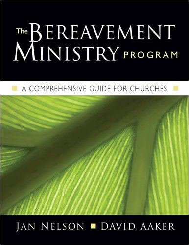 9781594711923: The Bereavement Ministry Program: A Comprehensive Guide for Churches