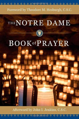 9781594711961: The Notre Dame Book of Prayer