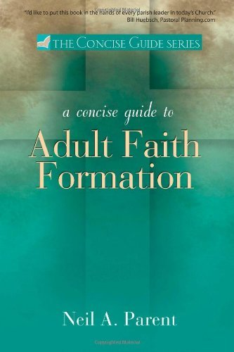 9781594712081: Concise Guide to Adult Faith Formation (The Concise Guide series)