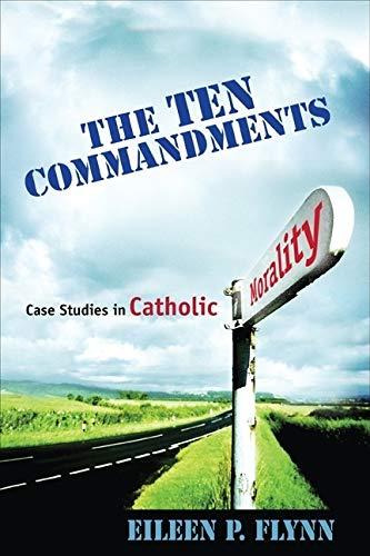 9781594712234: The Ten Commandments: Case Studies in Catholic Morality