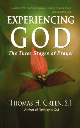 9781594712456: Experiencing God: The Three Stages of Prayer
