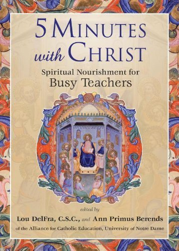 9781594712753: 5 Minutes with Christ: Spiritual Nourishment for Busy Teachers