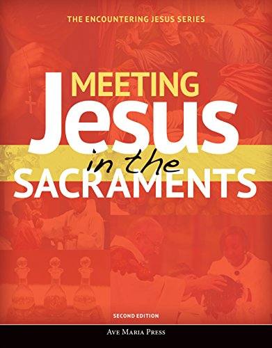 9781594717338: Meeting Jesus in the Sacraments (Encountering Jesus)(2nd Edition)