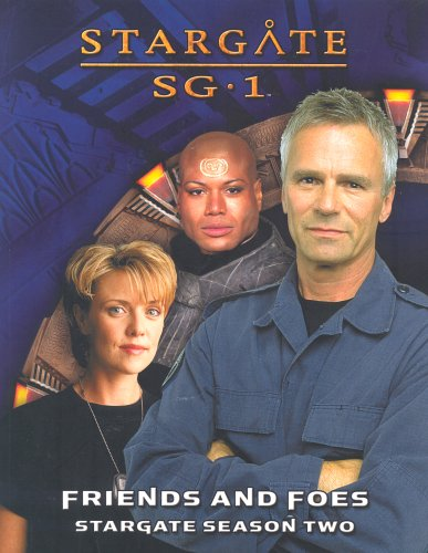 9781594720185: STARGATE SG1 Friends and Foes