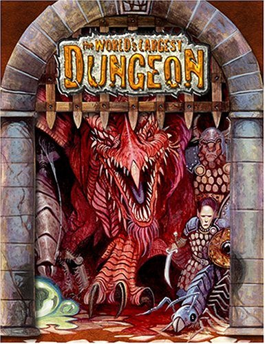 World's Largest Dungeon (Dungeon & Dragons d20 3.5 Fantasy Roleplaying): Alderac ...