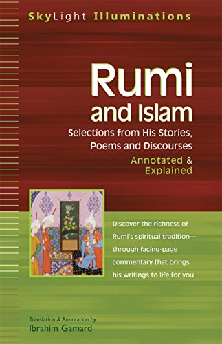 9781594730023: Rumi and Islam: Selections from His Stories, Poems, and Discourses--Annotated & Explained
