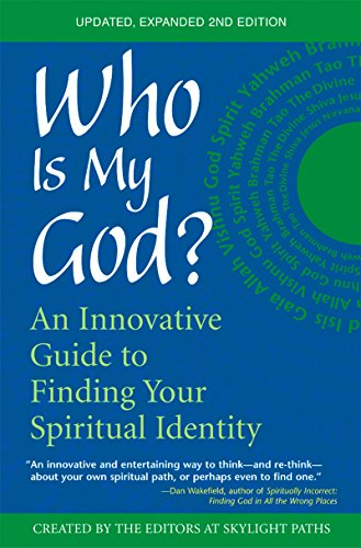 9781594730146: Who Is My God? (2nd Edition): An Innovative Guide to Finding Your Spiritual Identity