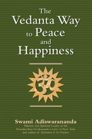 9781594730344: The Vedanta Way to Peace and Happiness