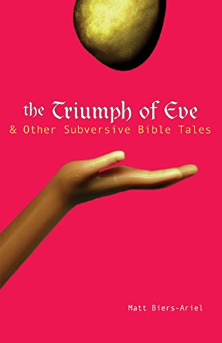 9781594730405: The Triumph of Eve: & Other Subversive Bible Tales