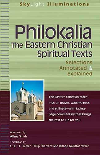 9781594731037: Philokalia―The Eastern Christian Spiritual Texts: Selections Annotated & Explained (SkyLight Illuminations)