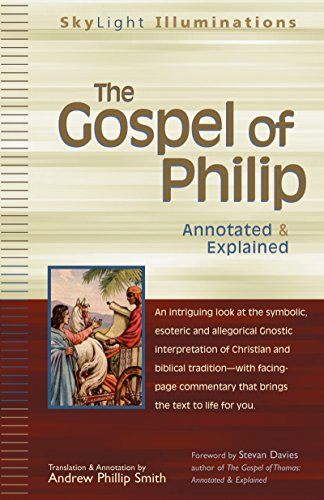 9781594731112: The Gospel of Philip: Annotated & Explained (SkyLight Illuminations)