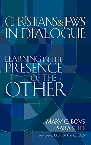 9781594731440: Christians & Jews in Dialogue: Learning in the Presence of the Other