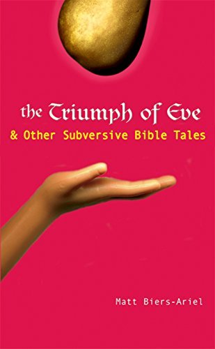 9781594731761: The Triumph of Eve: & Other Subversive Bible Tales