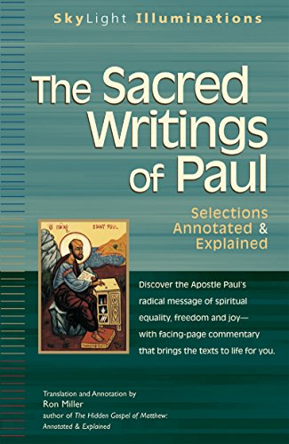 9781594732133: The Sacred Writings of Paul: Selections Annotated & Explained (SkyLight Illuminations)