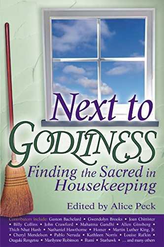 9781594732140: Next to Godliness: Finding the Sacred in Housekeeping