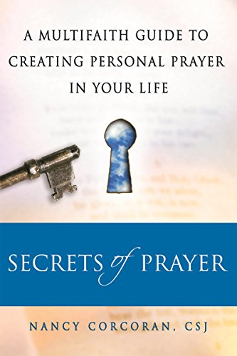 9781594732157: Secrets of Prayer: A Multifaith Guide tp Creating Personal Prayer in Your Life
