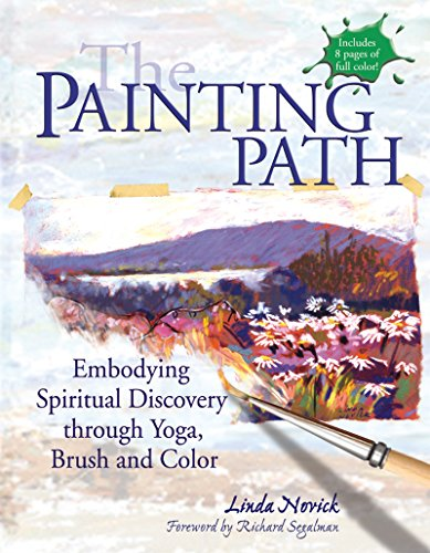 9781594732263: The Painting Path: Embodying Spiritual Discovery through Yoga, Brush and Color