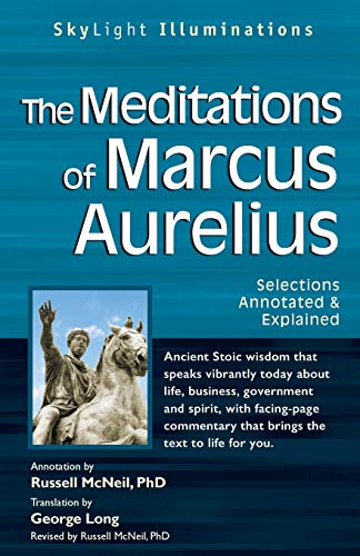9781594732362: The Meditations of Marcus Auerlius: Selections Annotated & Explained (SkyLight Illuminations)