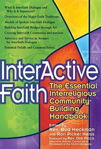 9781594732379: Interactive Faith: The Essential Interreligious Community-Building Handbook (Walking Together, Finding the Way)