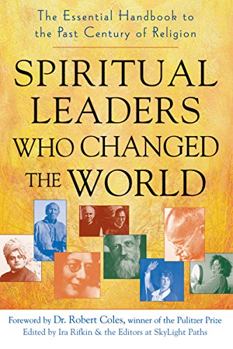9781594732416: Spiritual Leaders Who Changed the World: The Essential Handbook to the Past Century of Religion