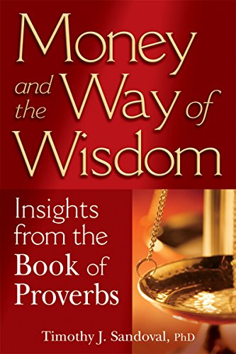 9781594732454: Money and the Way of Wisdom: Insights from the Book of Proverbs