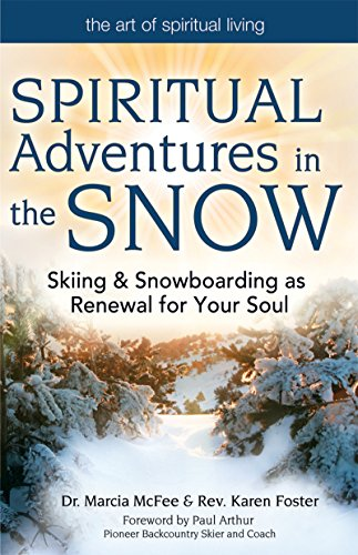Spiritual Adventures in the Snow: Skiing &: Marcia McFee; Karen