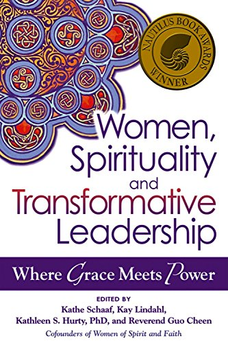 9781594733130: Women, Spirituality and Transformative Leadership: Where Grace Meets Power