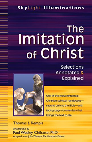 9781594734342: The Imitation of Christ: Selections Annotated & Explained (SkyLight Illuminations)