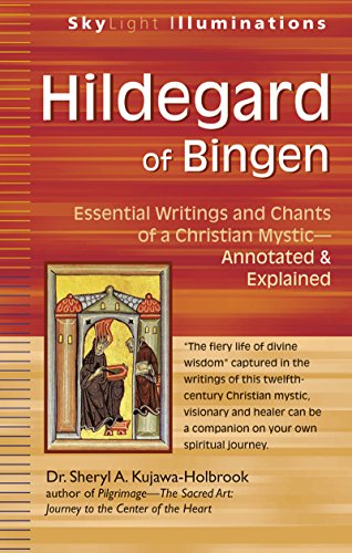 9781594735141: Hildegard of Bingen: Essential Writings and Chants of a Christian Mystic Annotated & Explained (Skylight Illuminations)