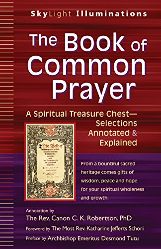 9781594735240: The Book of Common Prayer: A Spiritual Treasure Chest―Selections Annotated & Explained (SkyLight Illuminations)
