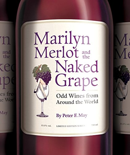 9781594740992: Marilyn Merlot and the Naked Grape
