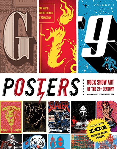 9781594743269: Gig Posters Volume I: Rock Show Art of the 21st Century