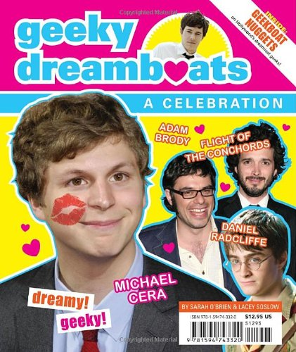 Geeky Dreamboats (1594743320) by Sarah O'Brien; Lacey Soslow