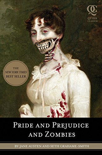 9781594743344: Pride and Prejudice and Zombies: The Classic Regency Romance - Now with Ultraviolent Zombie Mayhem! (Quirk Classics)