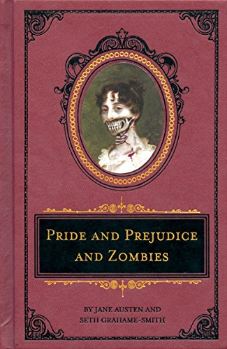 Pride and Prejudice and Zombies Deluxe Heirloom: Jane Austen; Seth