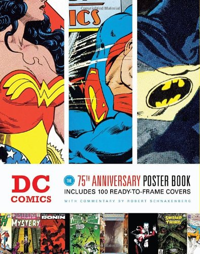 9781594744624: DC Comics: The 75th Anniversary Poster Book